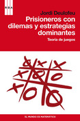 LIBROS - PRISIONEROS CON DILEMAS Y ESTRATEGIAS DOMINANTES