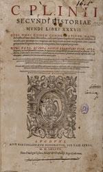 Plinio Segundo, Cayo . C. Plinij Secundi Historiae mundi libri XXXVII