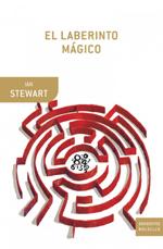 El laberinto mágico. El mundo a través de ojos matemáticos